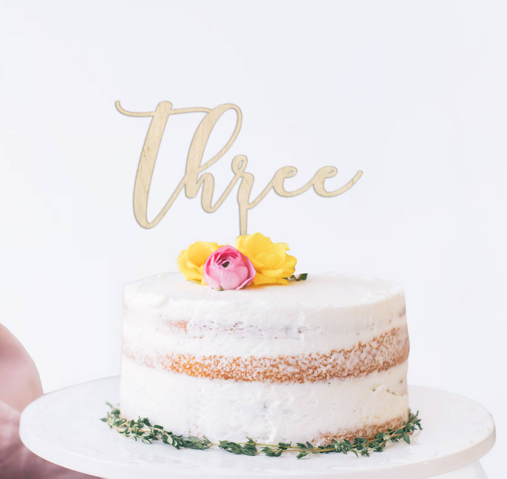 Wooden reusable Three script birthday cake topper