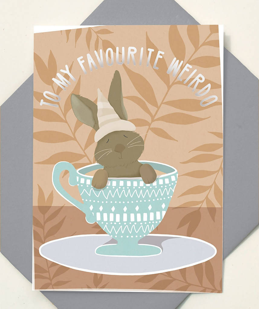 Greeting Card My Favourite Weirdo Rabbit Teacup
