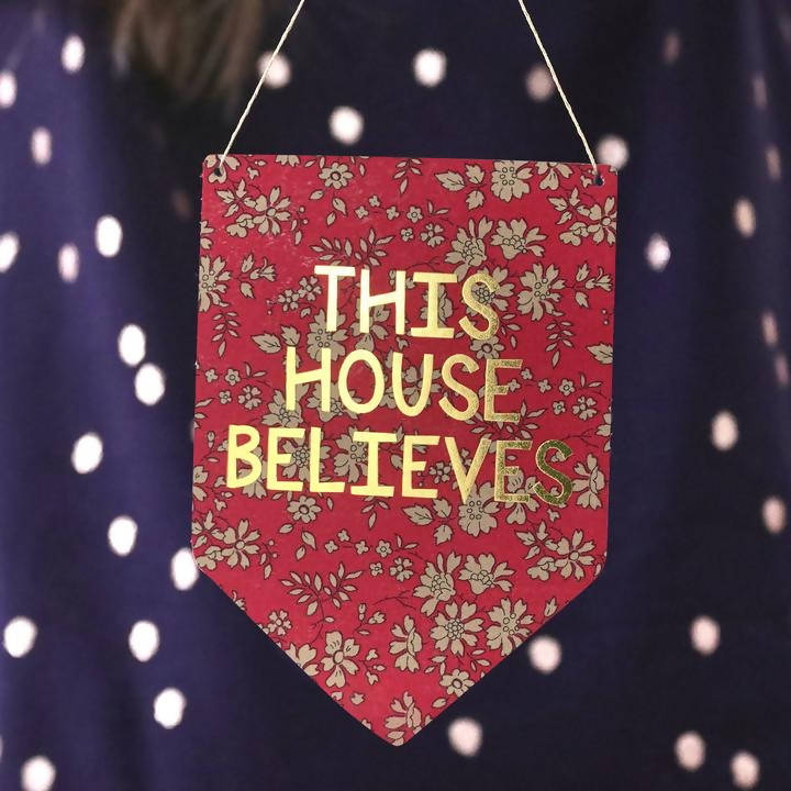 This House Believes Liberty Print Gold Metallic Banner