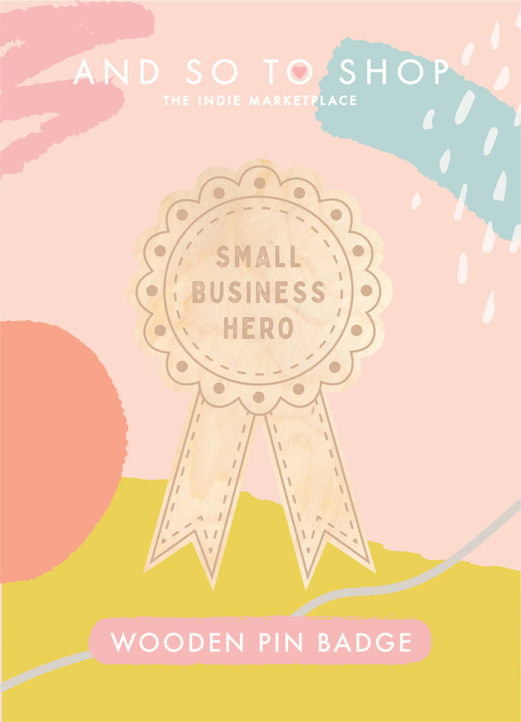 PRE-ORDER Small Business Hero Wooden Pin Badge