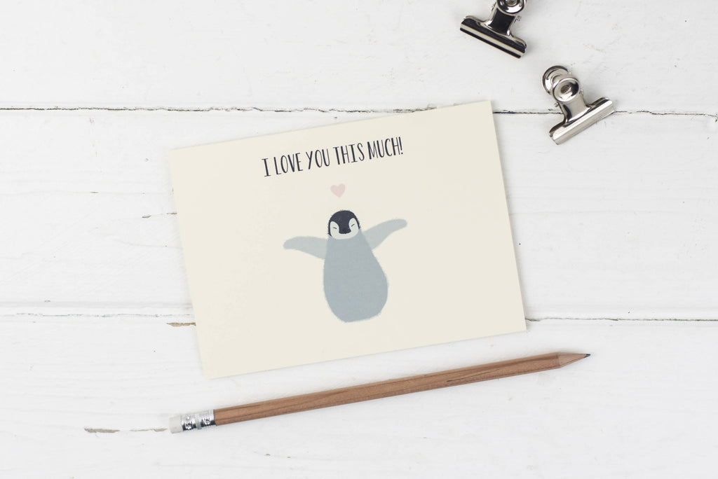 Baby penguin- I love you this much! greetings card