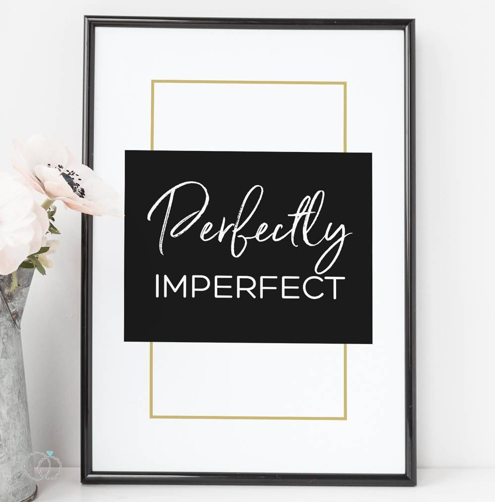 Perfectly Imperfect Quote Print