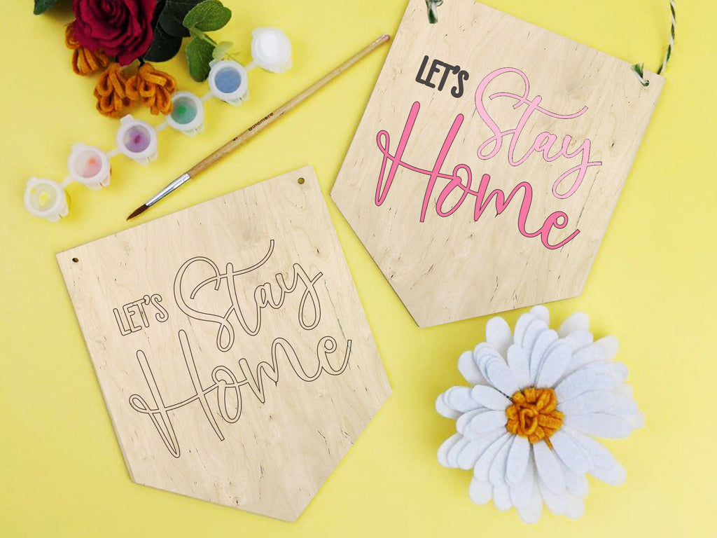 Let's stay home banner painting kit, wooden painting activity