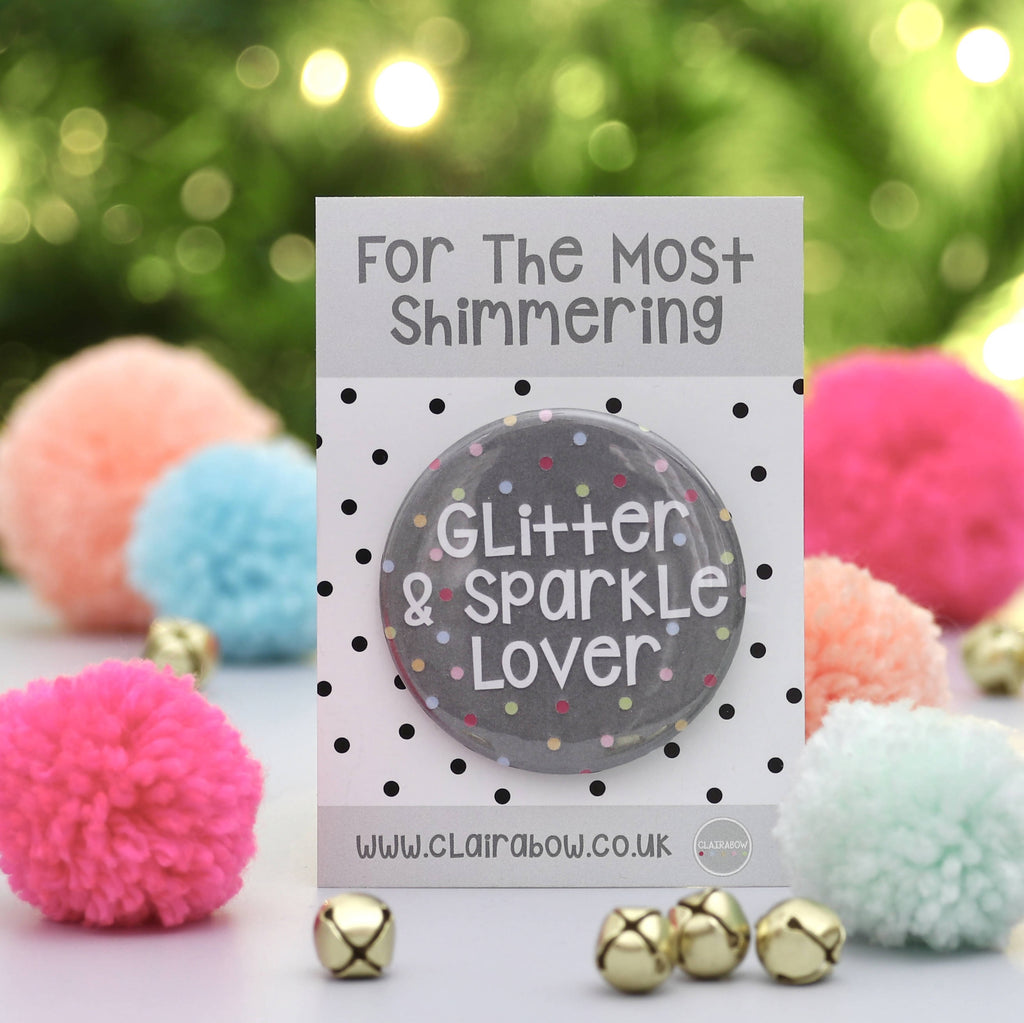 Glitter and Sparkle Lover Christmas Badge