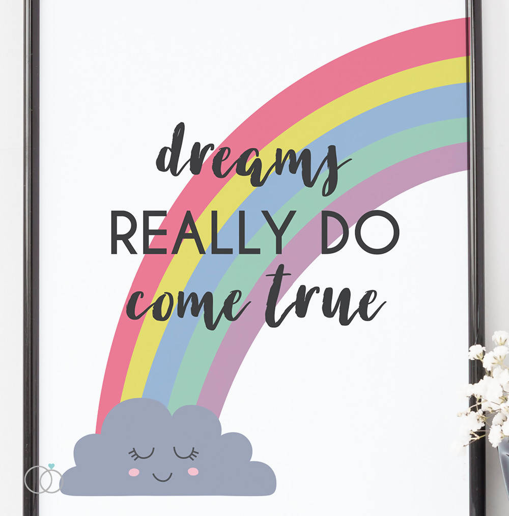 Dreams really do come true quote art print - Rainbow art - Inspirational Quote Art - LoveLi