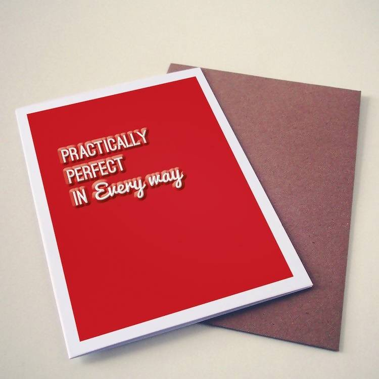 Practically Perfect In Every Way Card