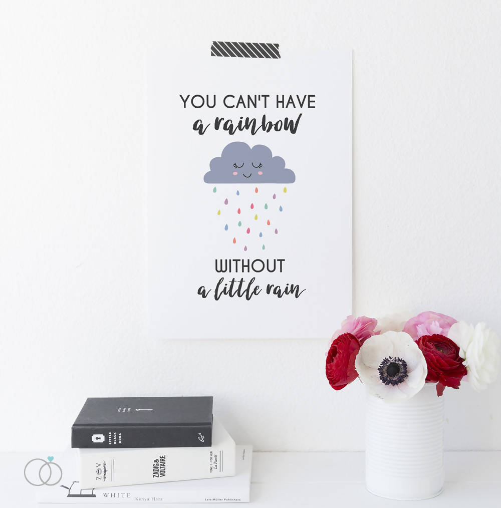 Rain rainbow quote art print - Inspirational Quote Art - LoveLi