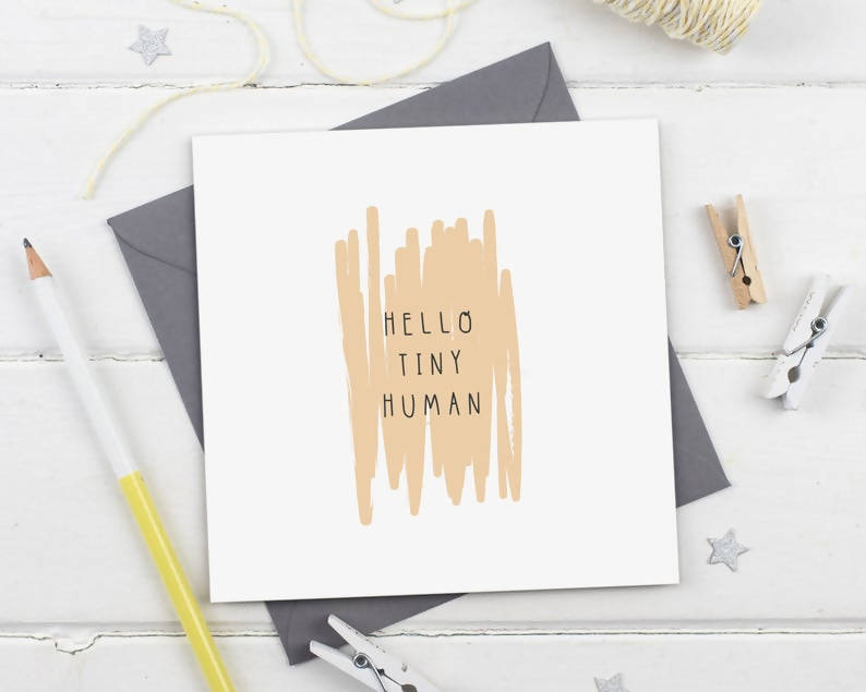 Hello Tiny Human - New Baby Unisex Expectant Parents Greeting Card - Gender Neutral