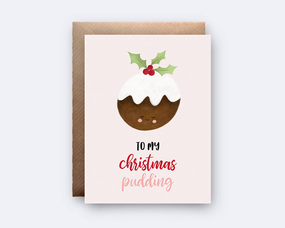 To My Christmas Pudding Greeting Card