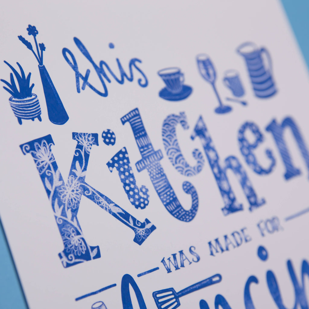 This Kitchen was made for Dancing, Illustrated Typography Wall Art Print in Blue