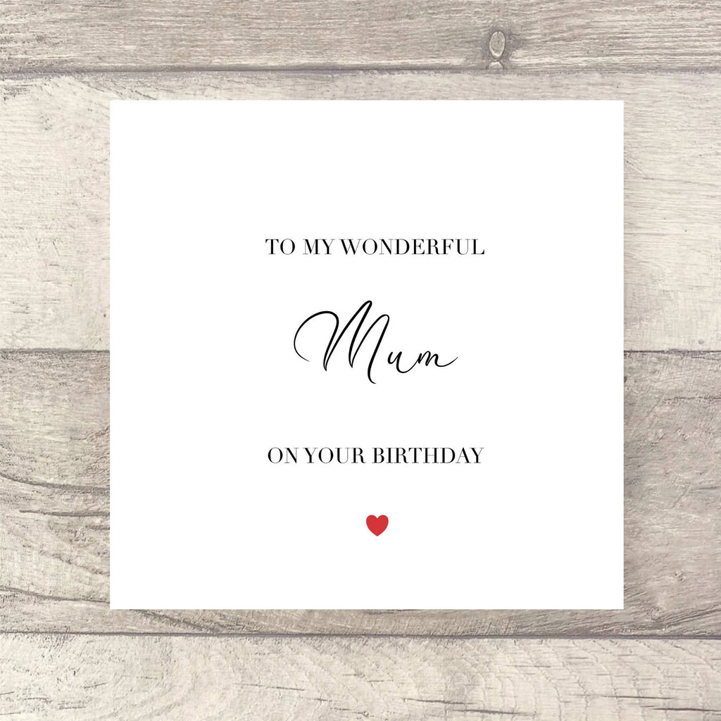 To My Wonderful Mum/Daughter/Sister On Your Birthday Card