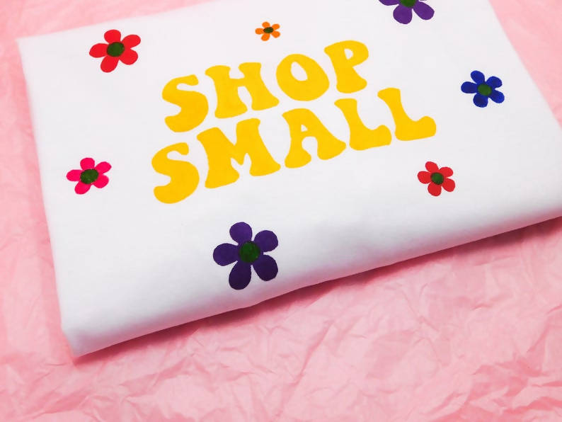 Shop Small supporting Small Businesses Hand Painted Unisex Organic Cotton T-shirt