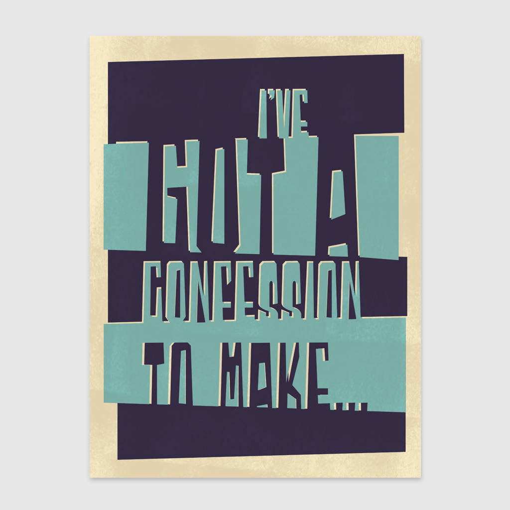 Confession Print (UNFRAMED)