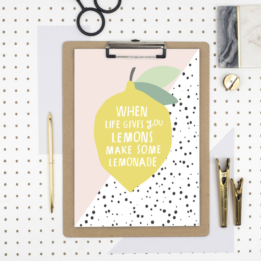 When life gives you lemons print