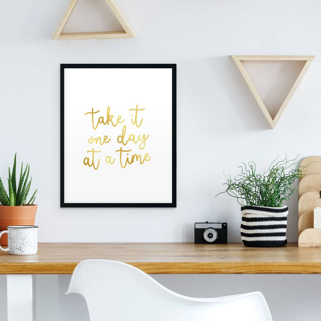 Take it One Day at a Time Foiled Print