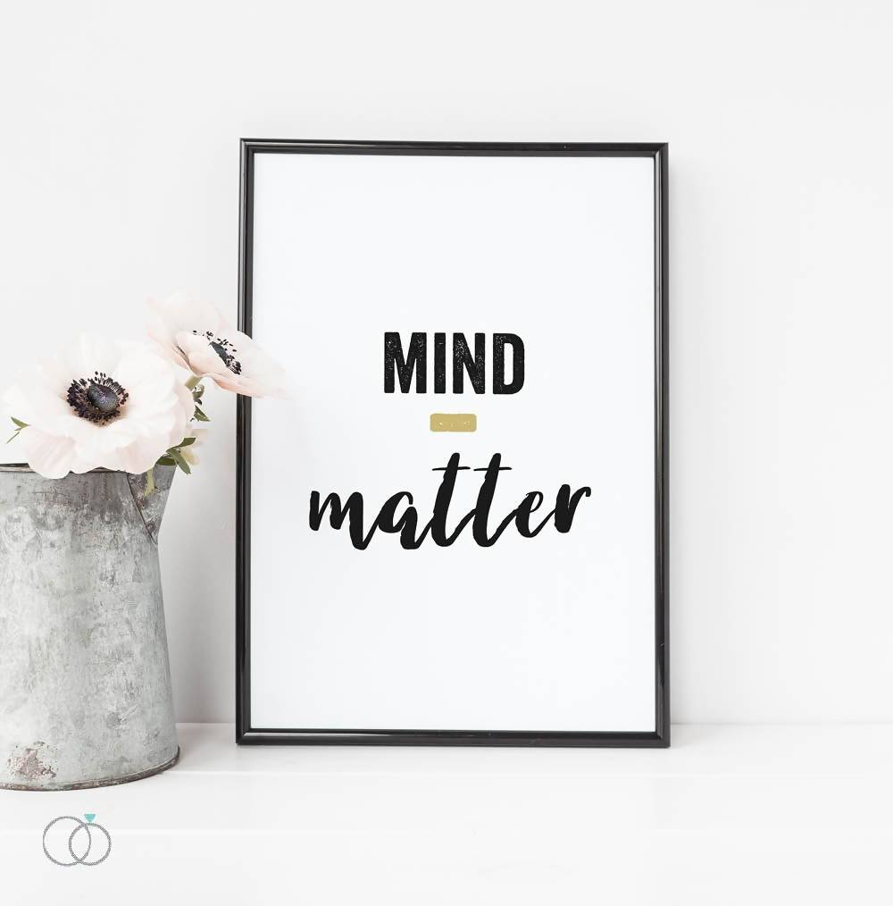 Mind Over Matter Quote Print