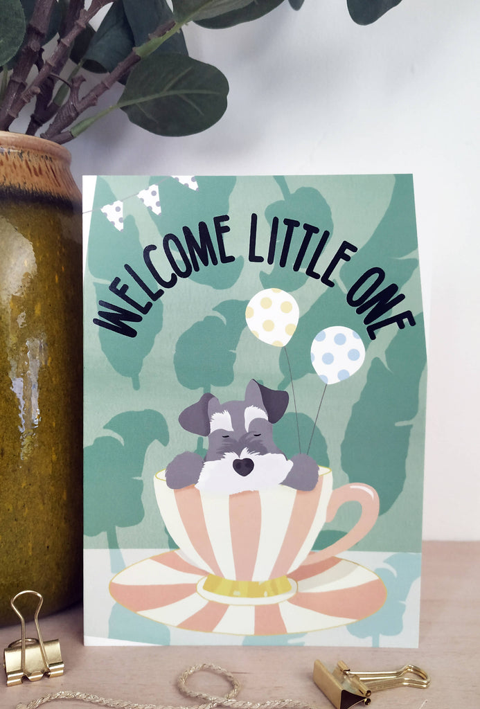 New Baby Card Miniature Schnauzer - Welcome Little One