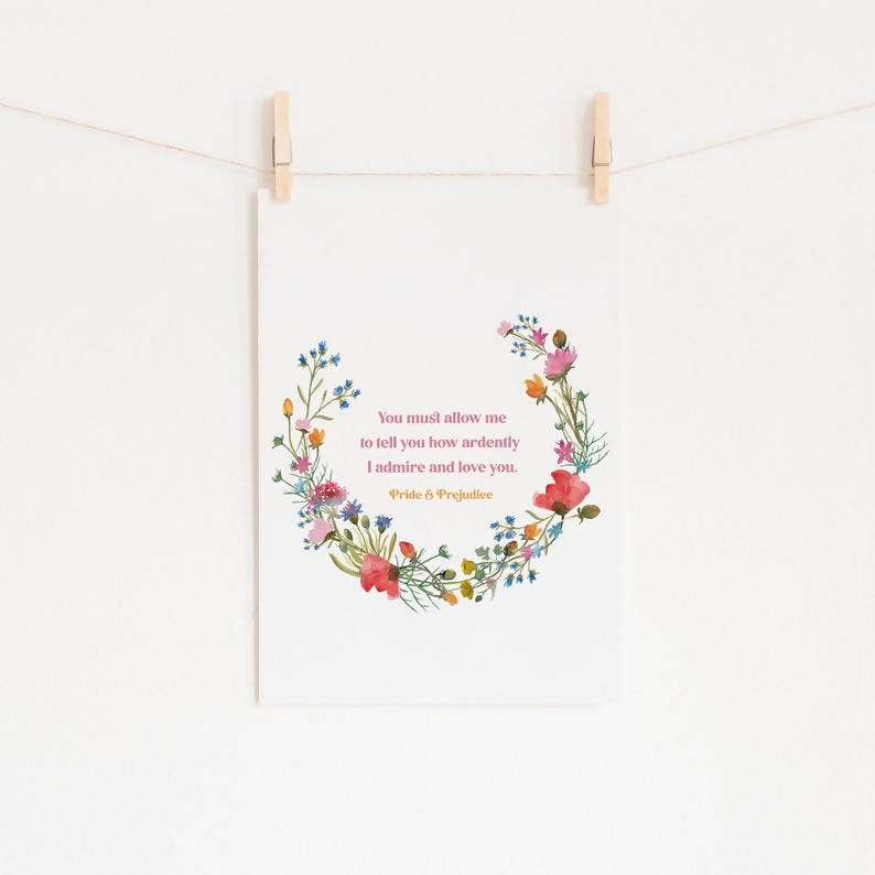 Pride and Prejudice - 'How Ardently I Love and Admire You' Literary Print - Eco-Friendly