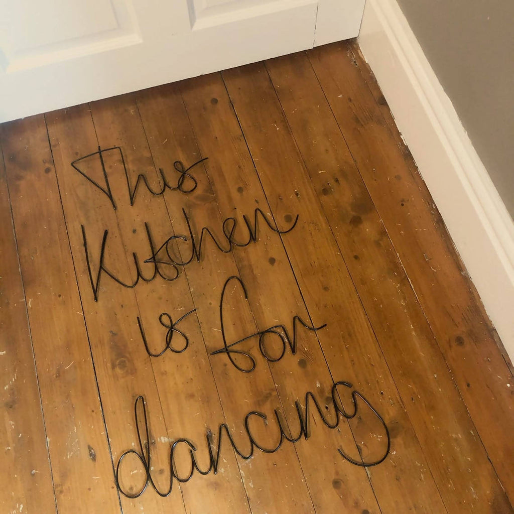 This kitchen is for dancing - Wireword wall mount