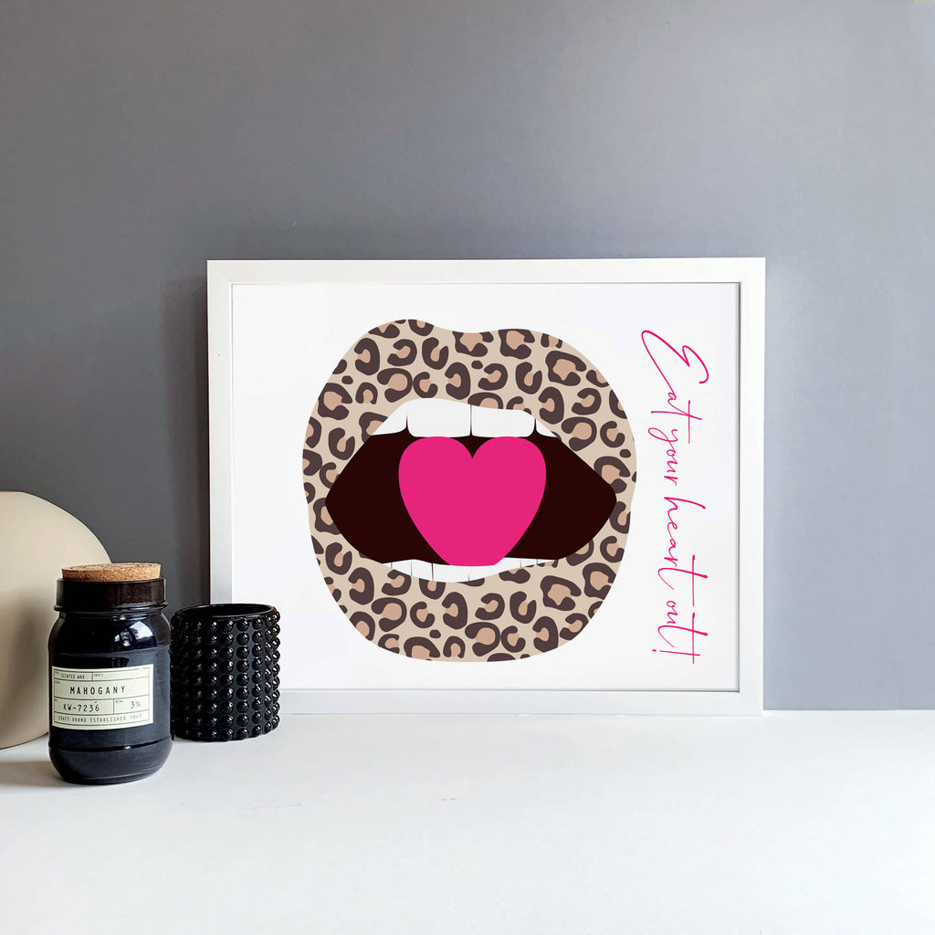 Eat Your Heart Out! A3 Print LEOPARD