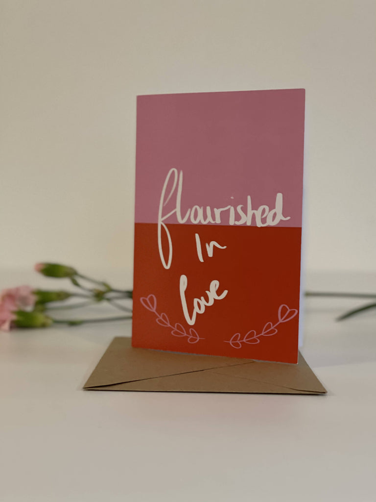 Flourished In Love - Anniversary Card