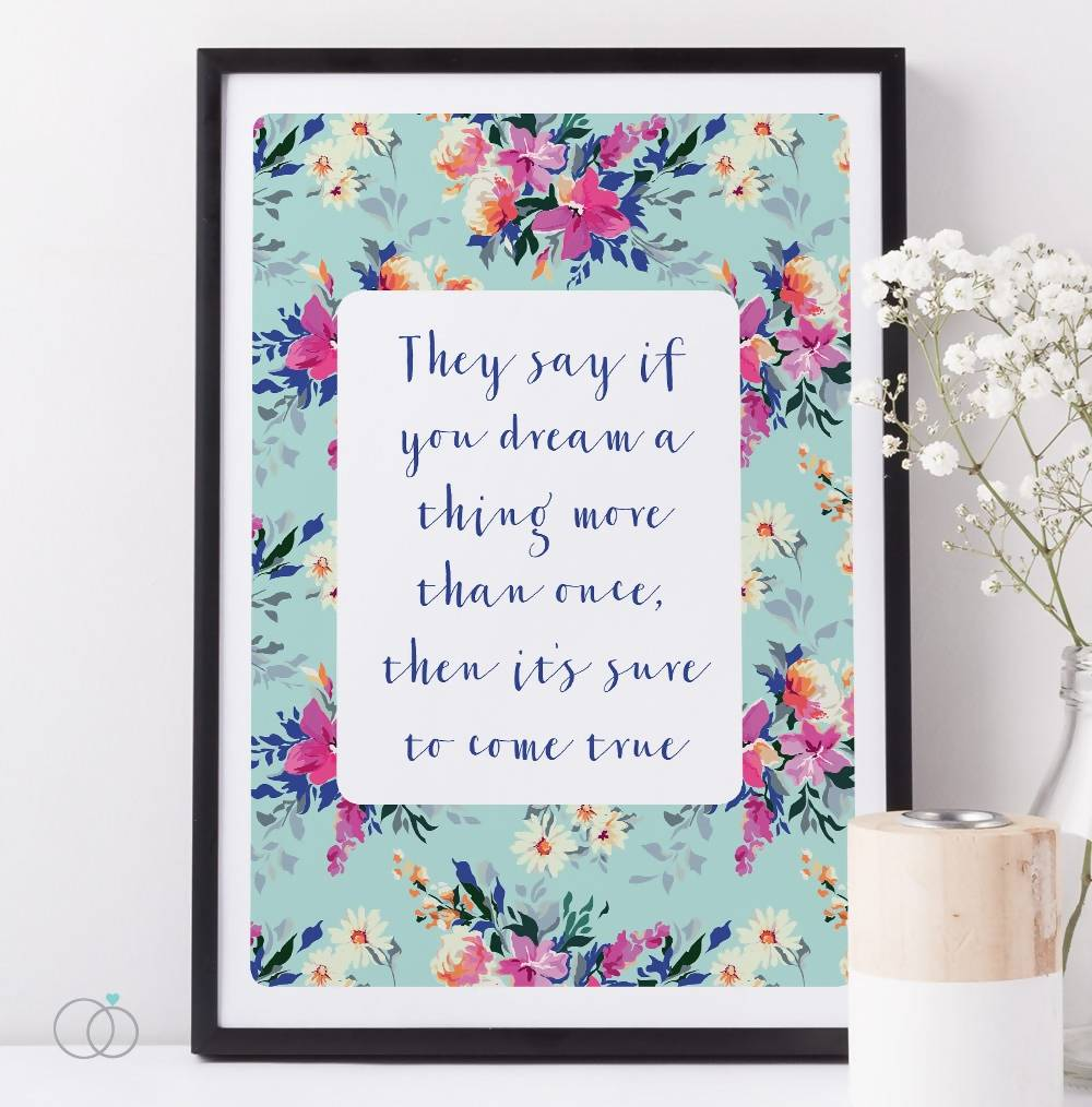 If you dream something floral quote print - Inspirational Art Print - LoveLi