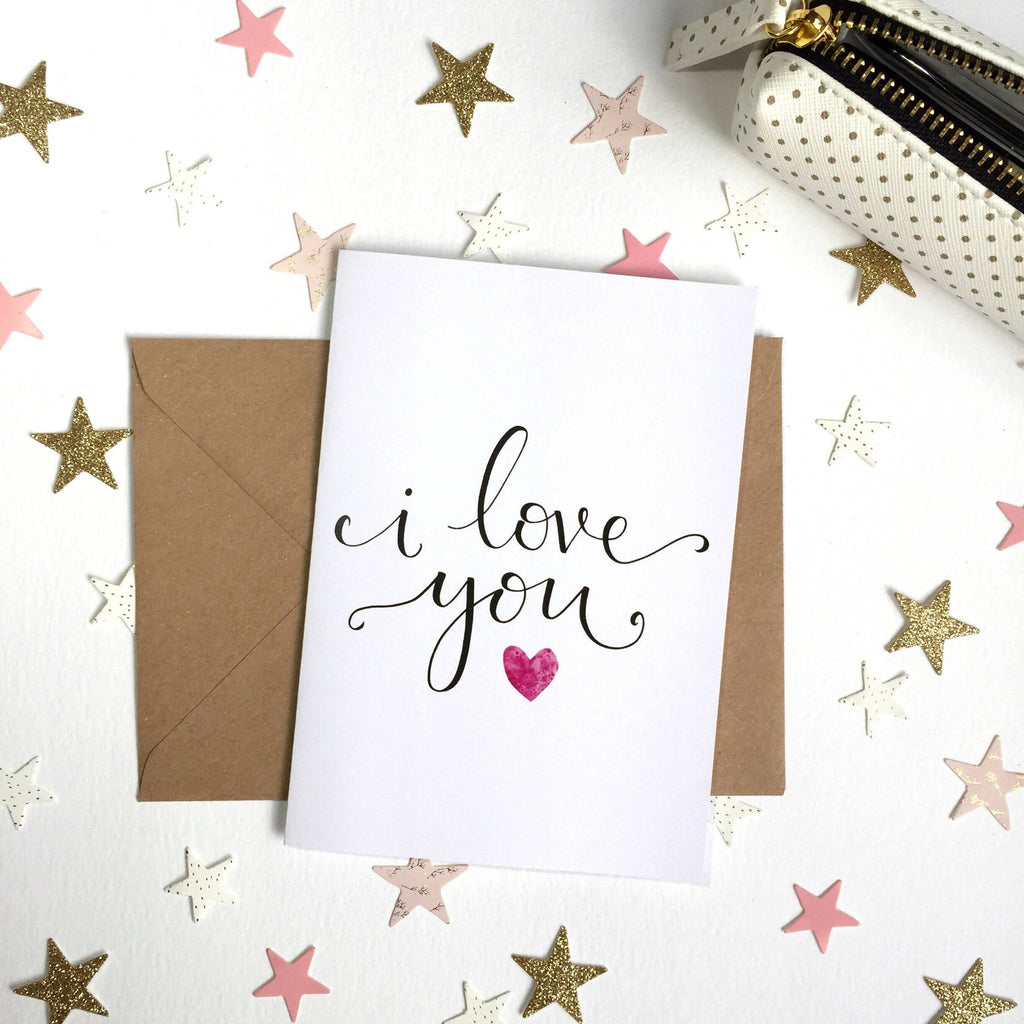 'I love you' Hand Lettered Card - 1, 5 or 10 pack