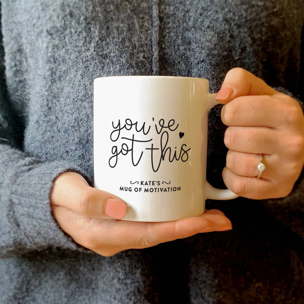 Personalised You've Got This Mug