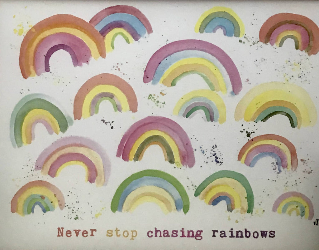 Never Stop Chasing Rainbows giclee print