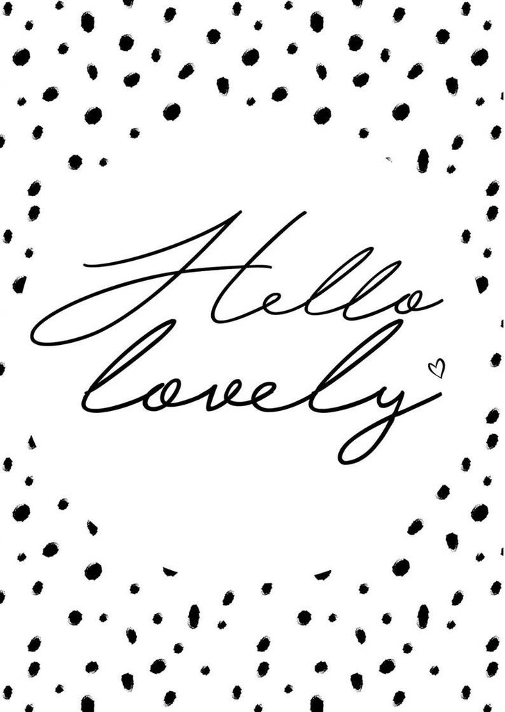 'Hello Lovely' Dalmatian Spot Print - A4 & A5 options - 200gsm High Quality Print