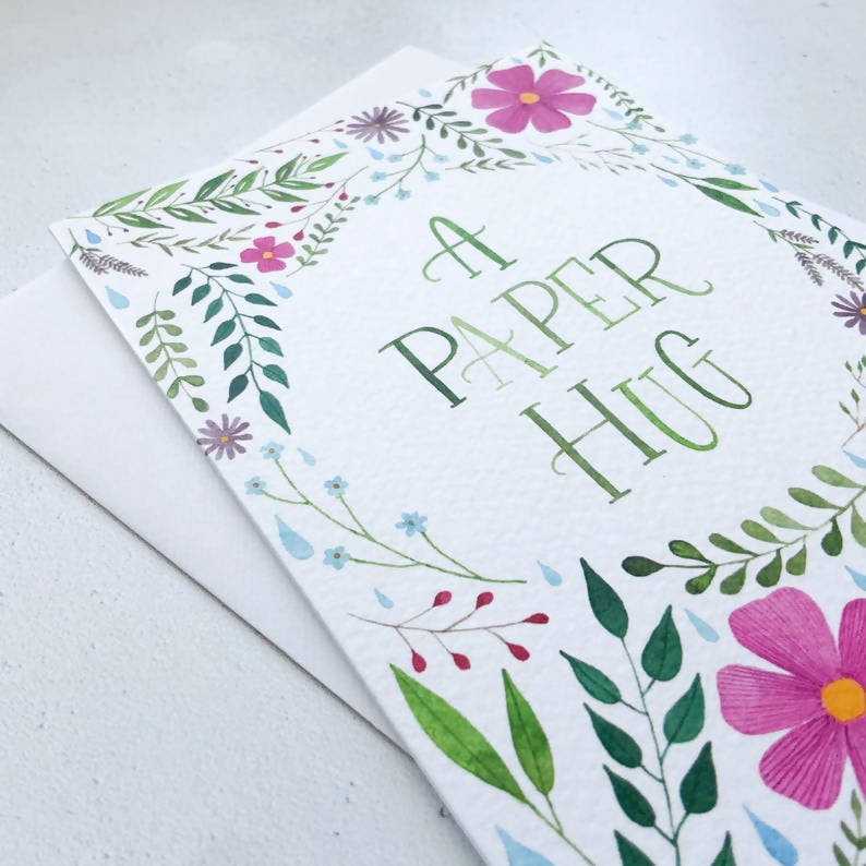 A Paper Hug, Hand Lettered Floral Greeting Card