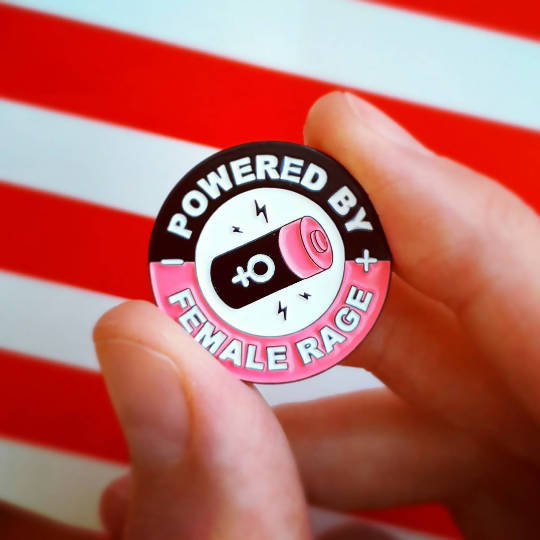 Powered by Female Rage - enamel pin