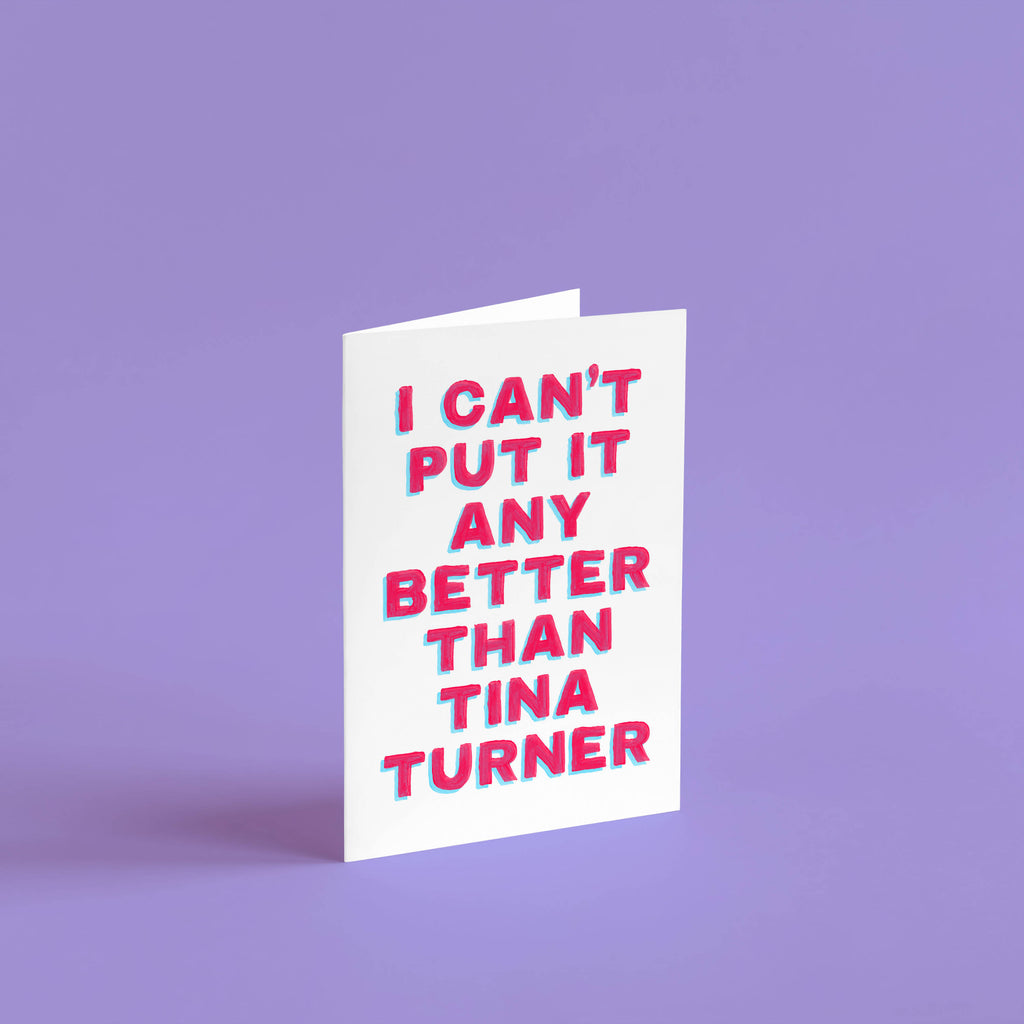 Simply the Best card | Tina Turner music card, thinking of you card, cards for her, funny cards, anniversary cards, funny birthday cards