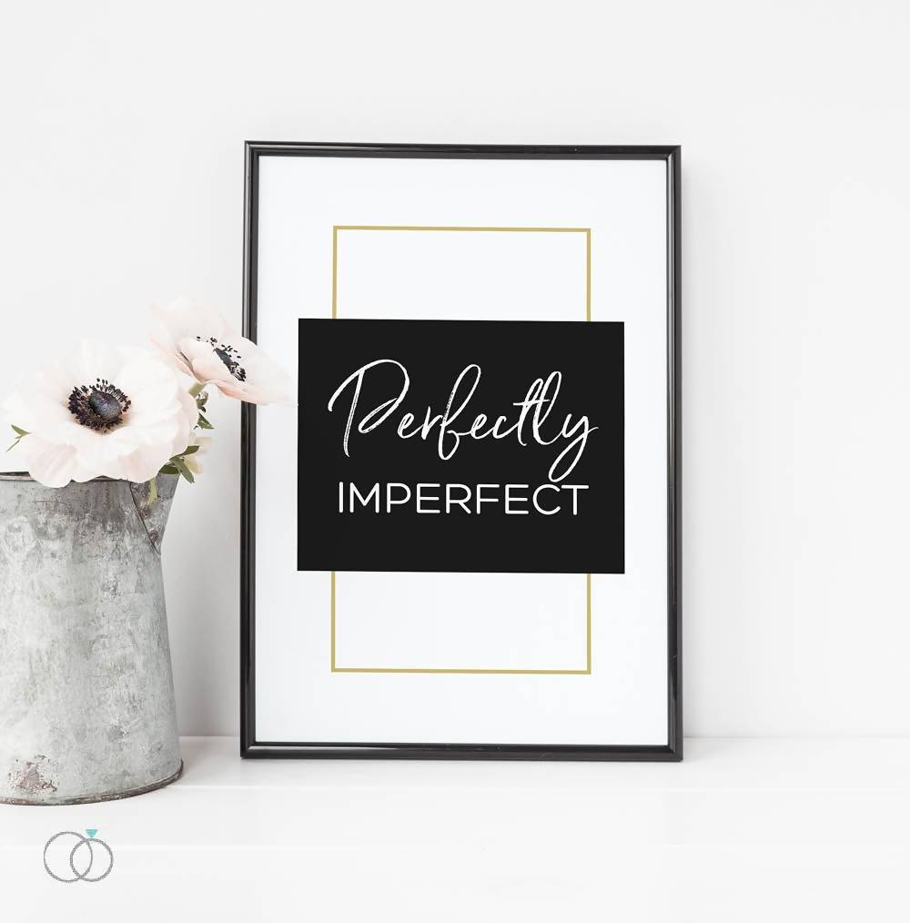 Perfectly Imperfect Quote Print  - Inspirational Quote Art - LoveLi