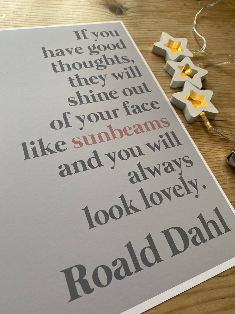 Roald Dahl Print //sunbeams print// Roald Dahl quote // full colour print // grey and pink print // nursery print // childrens decor //