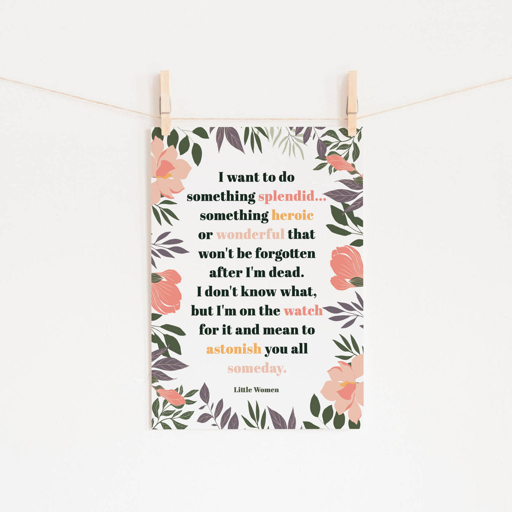 Little Women - 'Something Heroic' Literary Print - Eco-Friendly