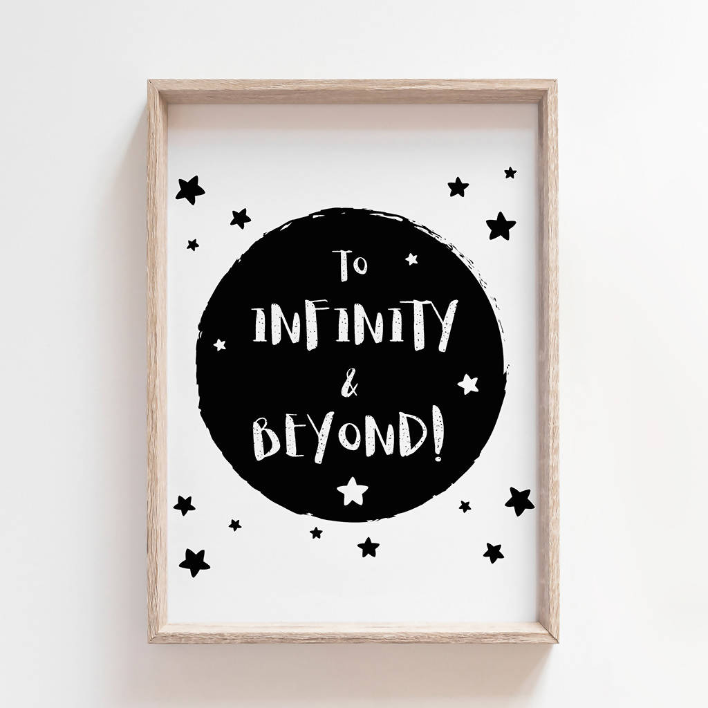 To Infinity & Beyond - Toy Story Quote Print