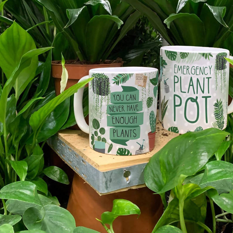Plant Lover Mug - You Can Never Have Enough Plants - Emergency Plant Pot