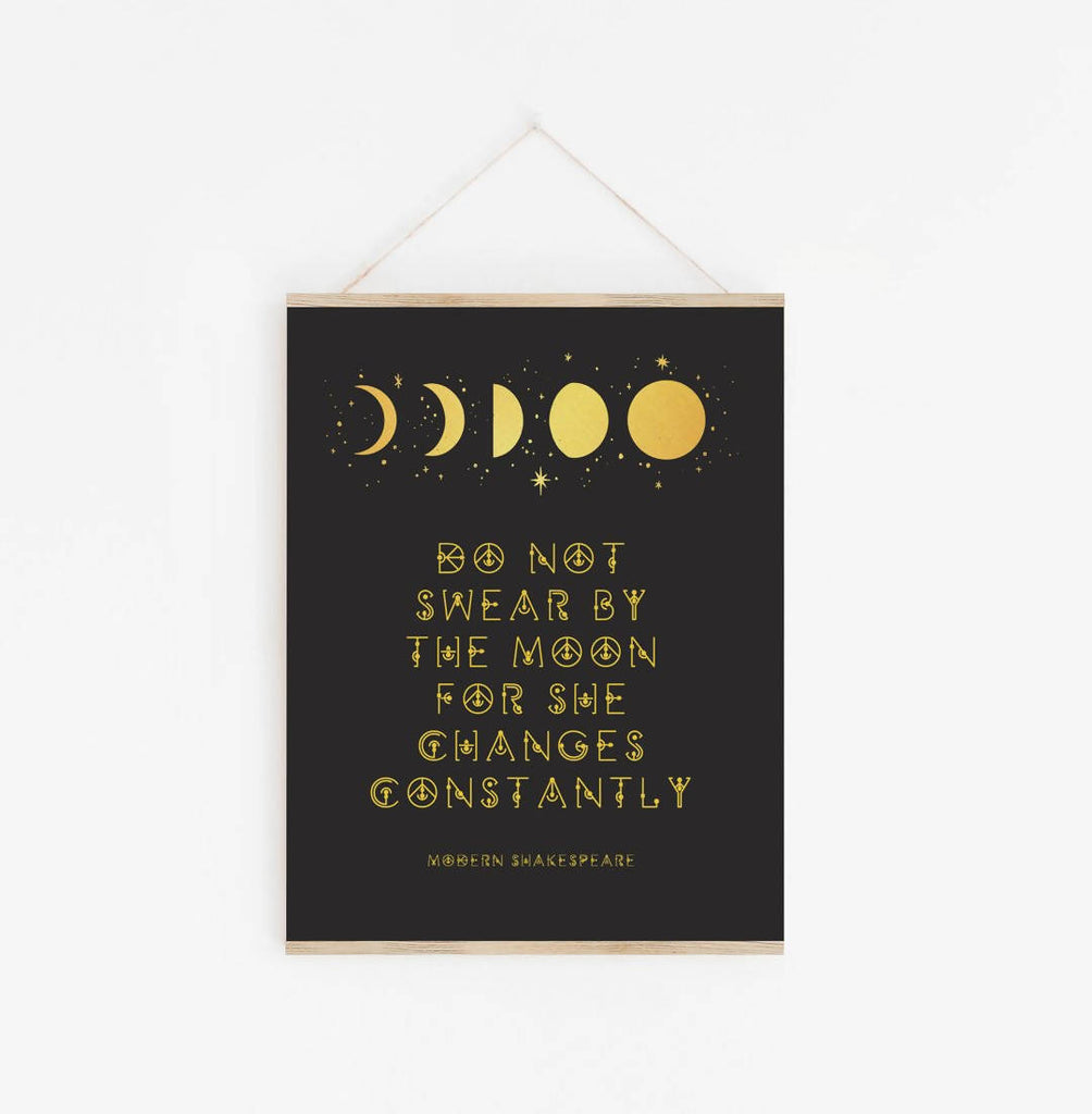 Modern Shakespeare - 'Do Not Swear By The Moon' Print - Eco-Friendly
