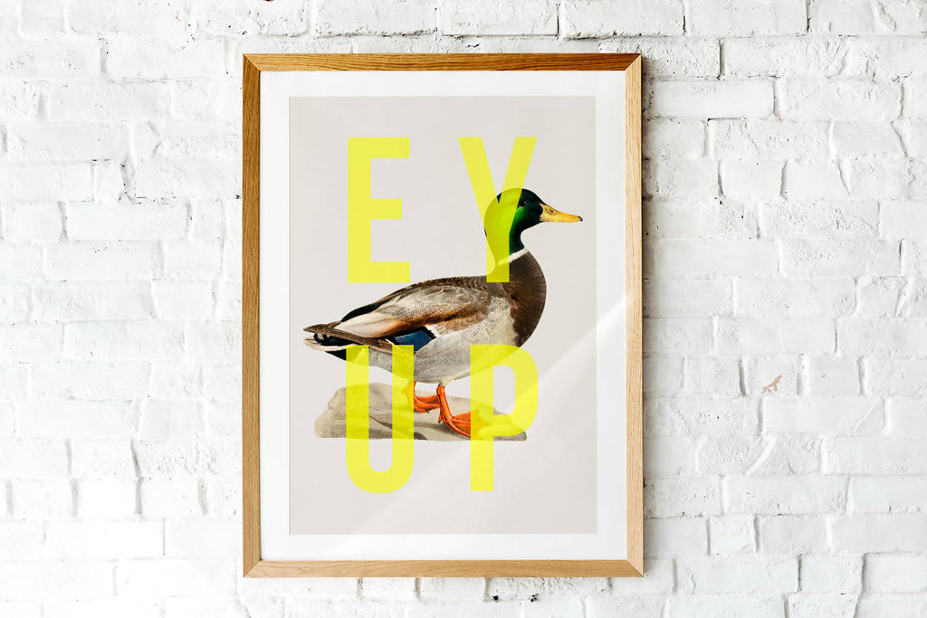 Ey Up Duck
