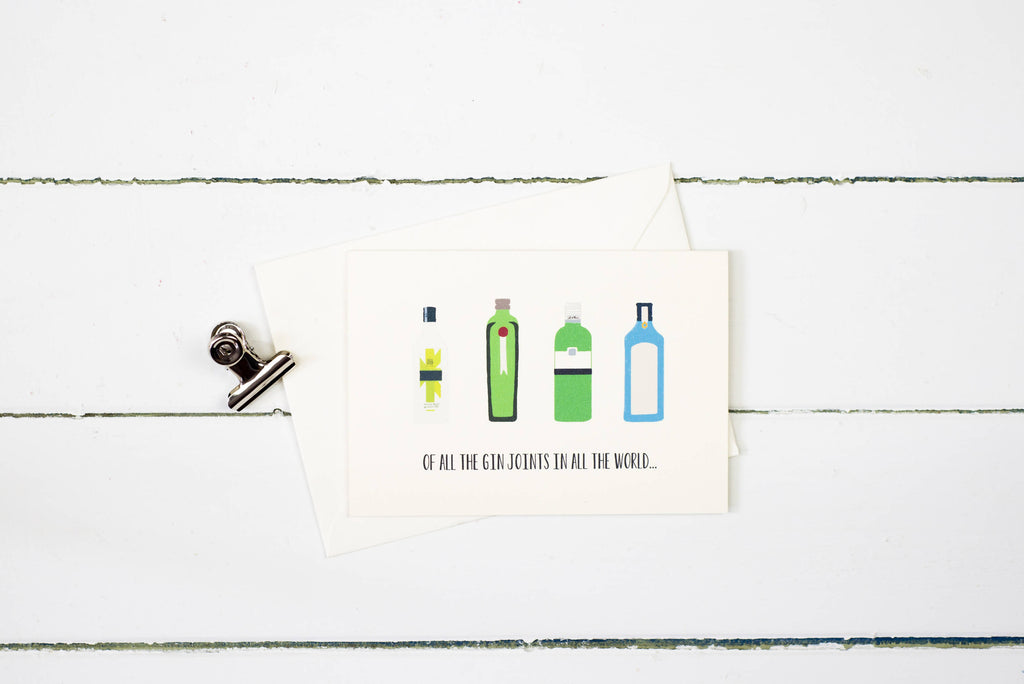 Of all the gin joints in all the world- Gin greetings card