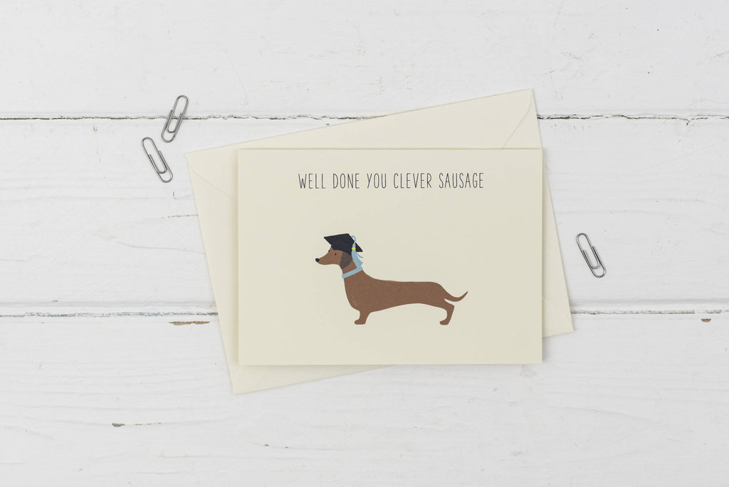 Clever sausage- Dachshund graduation- Well done card