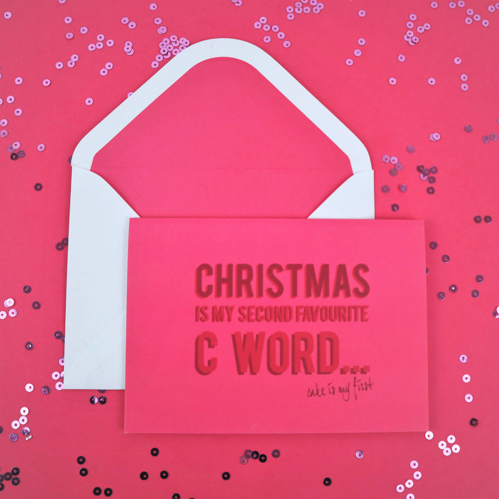 "Pink, ""Christmas is my second favourite C word..."" card"