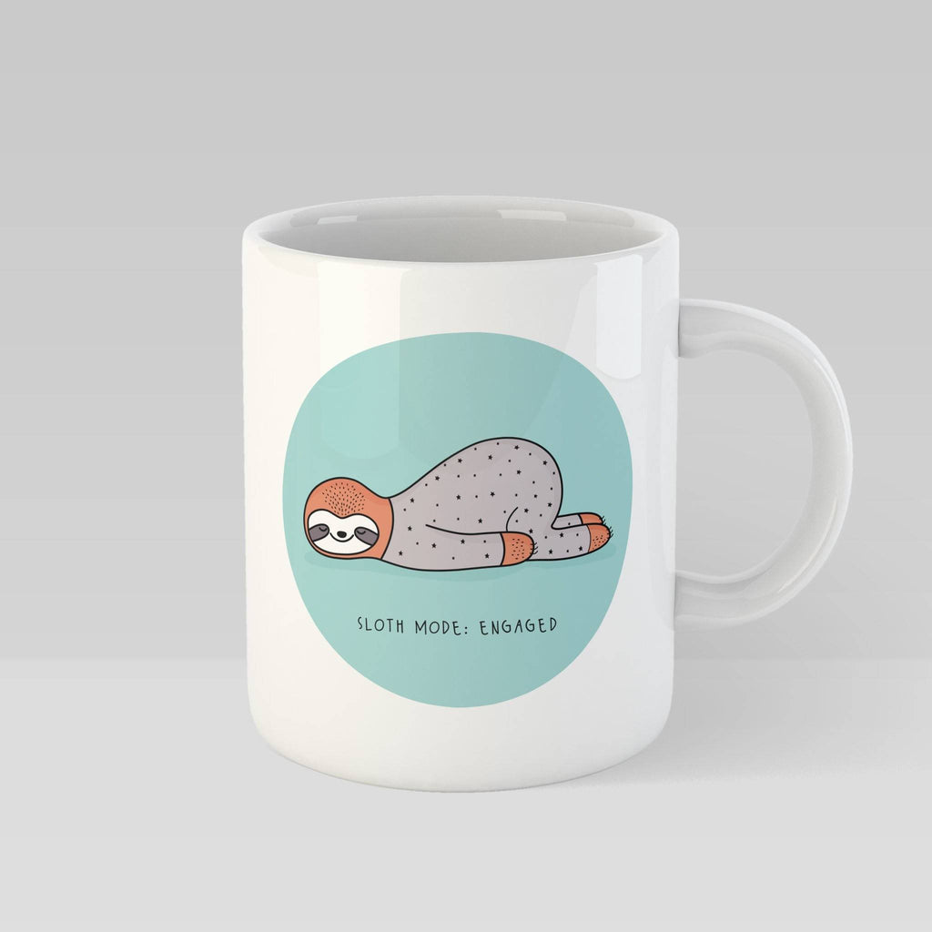 Sloth Mode Engaged Mug