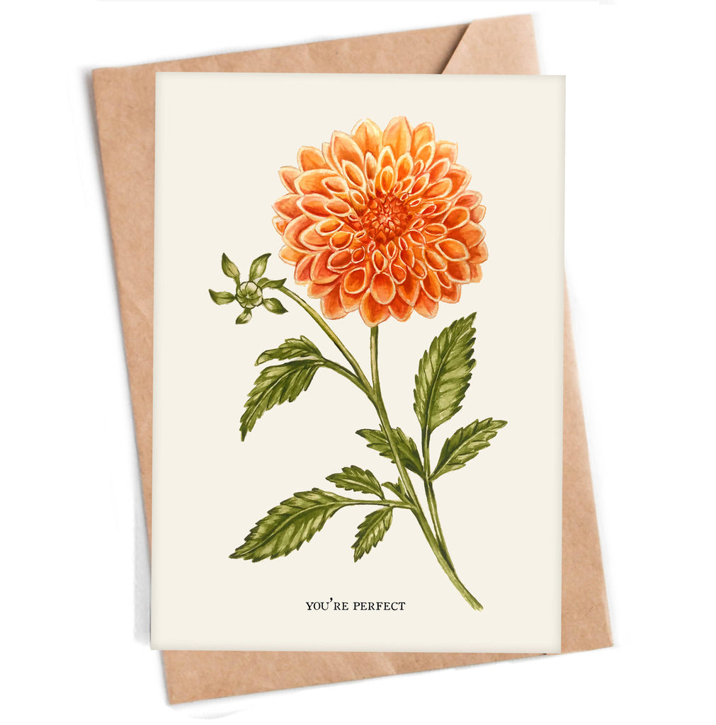You're Perfect - Dahlia Greeting Card