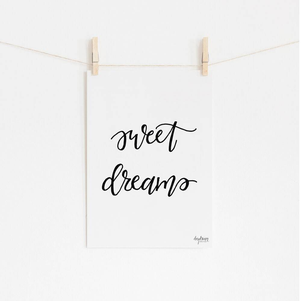 Sweet Dreams, hand lettered art print