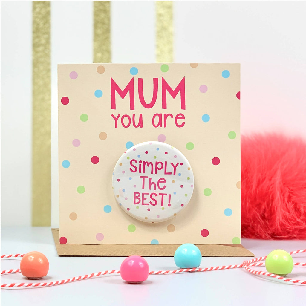 You Are Simply The Best Mother's Day Card with Badge