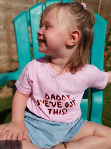 Toddler Tee - Daddy we've got this!