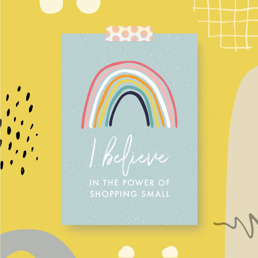 I Believe In The Power Of Shopping Small Print A5
