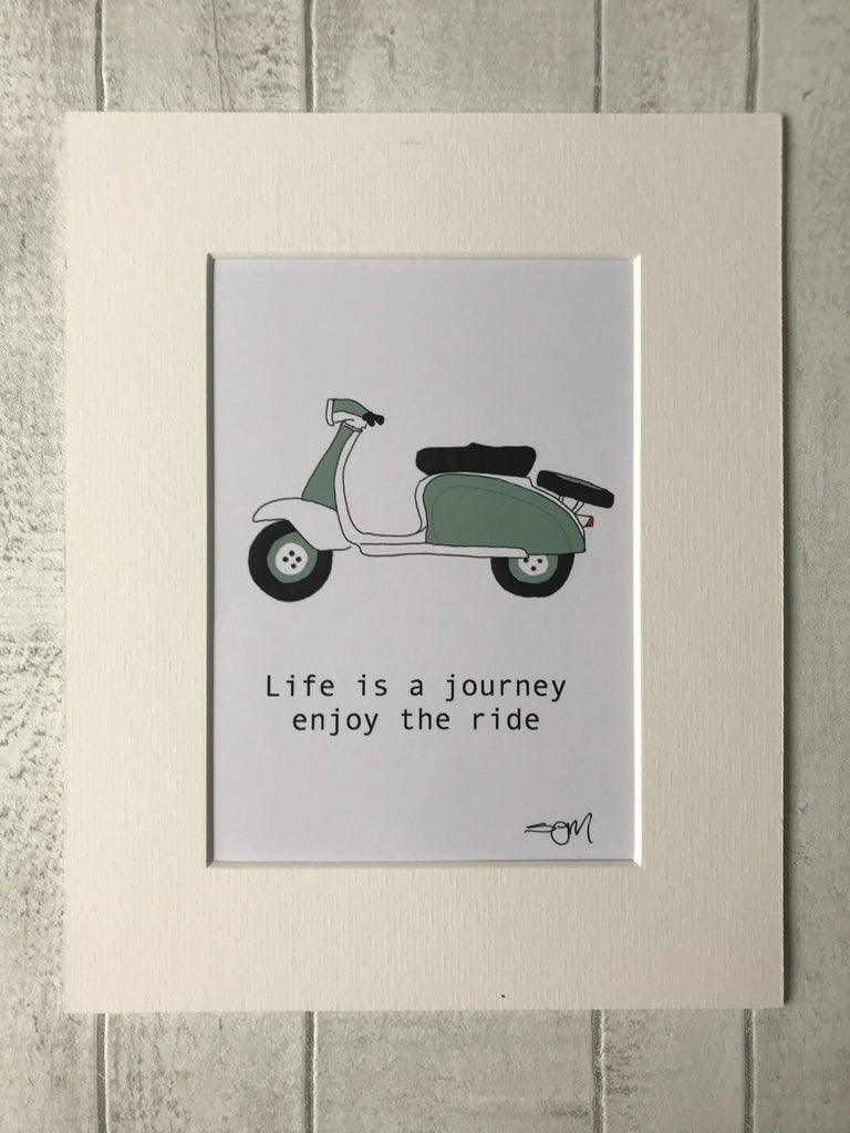 Life is a Journey enjoy the ride - Mint Scooter - Mounted Digital Art Print